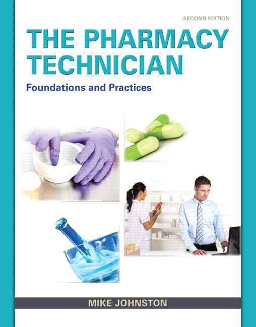 The Pharmacy Technician By Johnston, Mike